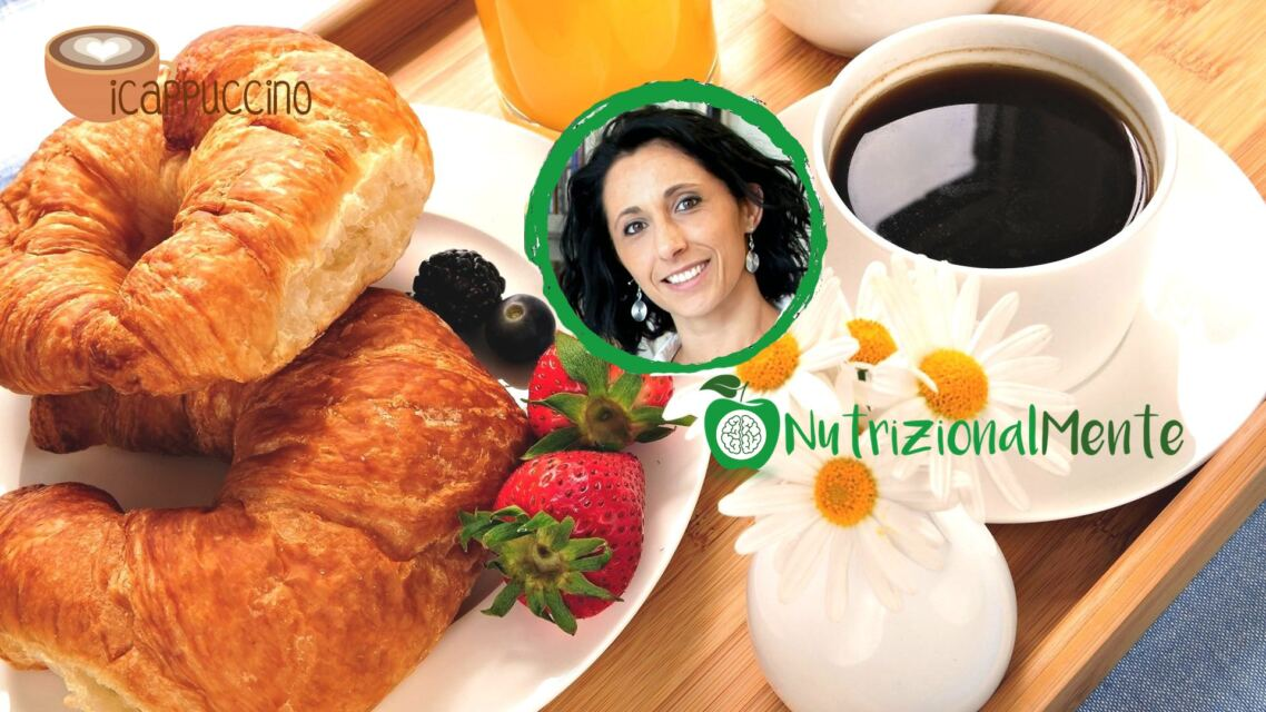 Colazione bilanciata: approfondiamo con Silvia Caioli Biologa Nutrizionista